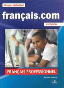 Francais. com Niveau debutant podręcznik + DVD ROM + guide communication - 2825850612