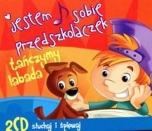 Jestem sobie przedszkolaczek Tańczymy Labada 2CD - 2857715161