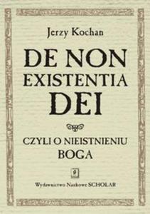 De non existentia Dei czyli o nieistnieniu Boga - 2857716602