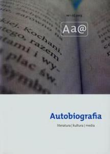 Autobiografia Literatura Media 1/2013 - 2825853118