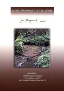 Poetyckie prowincje i peryferia Jerzy Harasymowicz i inni - 2857718499