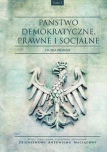 Państwo demokratyczne prawne i socjalne Tom 3 - 2857719508
