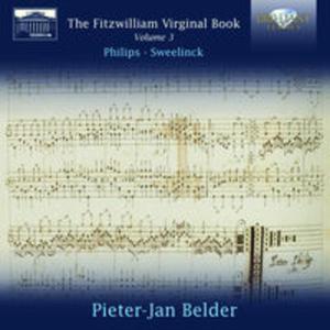 Fitzwilliam: Virginal Book, Vol. 3: Peter Philips, Sweelinck - 2825855080