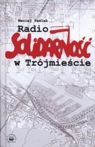 Radio Solidarność w Trójmieście - 2857724826