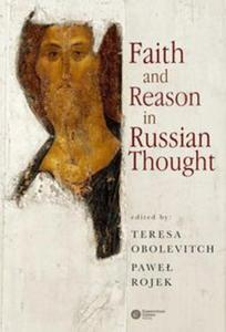 Faith and Reason in Russian Thought - 2857725519