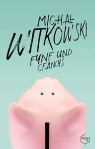 Fynf und cfancyś - 2857726039