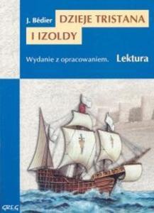 Dzieje Tristana i Izoldy. Lektura z opracowaniem - 2825662248