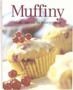 Muffiny. Małe, ale za to przepyszne - 2857726374