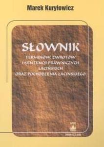Słownik terminów i sentencji prawniczych łacińskich oraz pochodzenia łacińskiego - 2825662290