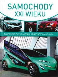 Samochody XXI wieku. Najpiękniejsze i najpopularniejsze samochody - 2857729938