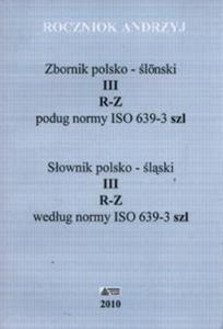Słownik polsko - śląski Tom 3 R-Z - 2857729972