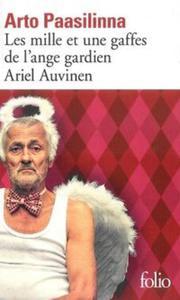 Les mille et une gaffes de l'ange gardien Ariel Auvinen - 2857734587