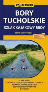 Bory Tucholskie Szlak kajakowy Brdy Mapa turystyczna 1:75 000 - 2825870627