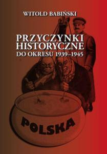 Przyczynki historyczne do okresu 1939-1945 - 2857735344
