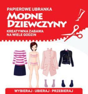 Papierowe ubranka. Modne dziewczyny - 2857736441