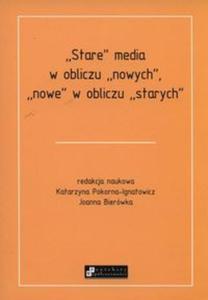 Stare media w obliczu nowych, nowe w obliczu starych - 2825873255