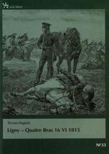 Ligny Quatre Bras 16 VI 1815 - 2857738531