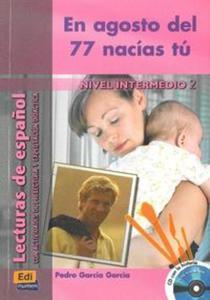 En agosto del 77 nacías tu + CD - 2851059599
