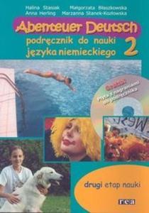 Abenteuer Deutsch 2. Podręcznik do nauki języka niemieckiego z dwoma płytami CD