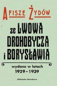 Afisze Żydów ze Lwowa, Drohobycza, i Borysławia wydane w latach 1929-1939 w zbiorach Biblioteki Naro - 2857742204