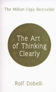 The Art of Thinking Clearly - 2825877964