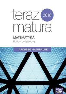 Teraz matura 2016. Matematyka. Poziom podstawowy. Arkusze maturalne - 2825879566