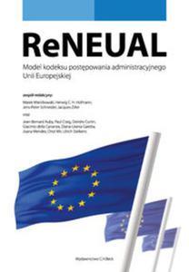 ReNEUAL. Model kodeksu postępowania administracyjnego Unii Europejskiej - 2825882452