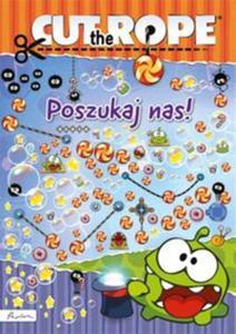 Cut the Rope Poszukaj nas! - 2857747155