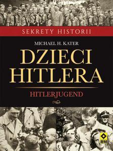 Dzieci Hitlera. Hitlerjugend - 2825883017
