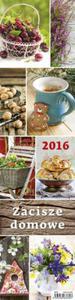 Kalendarz 2016 Zacisze domowe planer - 2825883245
