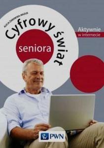 Cyfrowy świat seniora Aktywnie w internecie - 2825883249