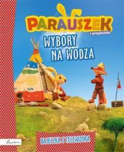 Parauszek i przyjaciele Wybory na wodza - 2825883297