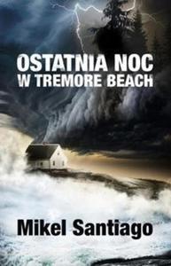 Ostatnia noc w Tremore Beach - 2857747961