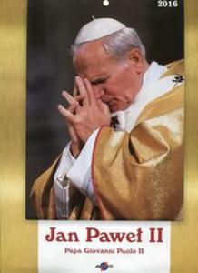 Kalendarz 2016 Jan Paweł II - 2857747999