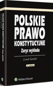 Polskie prawo konstytucyjne. Zarys wykładu - 2825883695