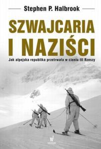SZWAJCARIA I NAZIŚCI OP. DOLNOŚLĄSKIE 9788324591282 - 2825883845