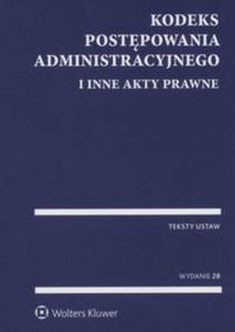 Kodeks postępowania administracyjnego i inne akty prawne - 2825883979