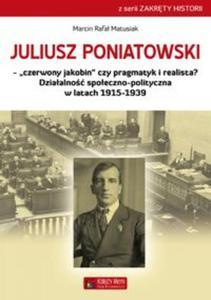 Juliusz Poniatowski Czerwony jakobin czy pragmatyk i realista? - 2853585331