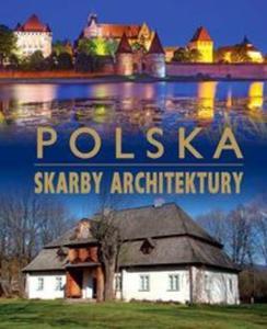 Polska. Skarby architektury - 2825884027