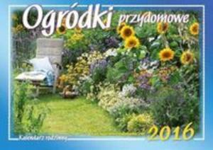 Kalendarz 2016 rodzinny WL Ogr�dki przydomowe - 2825884127