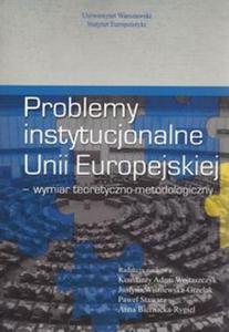 Problemy instytucjonalne Unii Europejskiej - 2825884275