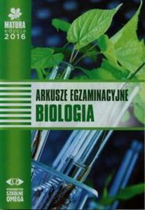 Matura 2016. Biologia. Arkusze egzaminacyjne - 2825884723