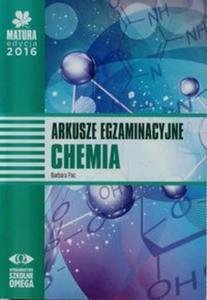 Matura 2016. Chemia. Arkusze egzaminacyjne - 2825884725