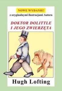 DOKTOR DOLITTLE I JEGO ZWIERZĘTA ZYSK 9788377858073 - 2825884812