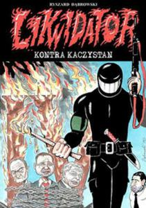 Likwidator kontra Kaczystan - 2857749282