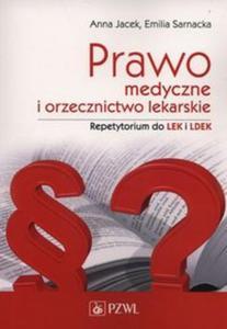 Prawo medyczne i orzecznictwo lekarskie. Repetytorium - 2853586206