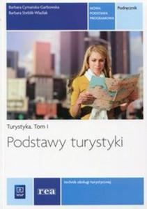 Podstawy turystyki Turystyka Tom 1 Podręcznik - 2825884889