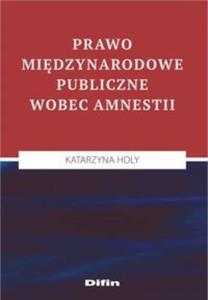 Prawo międzynarodowe publiczne wobec amnestii - 2853586631