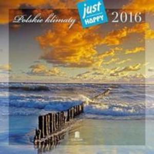 Kalendarz praktyczny 2016 PK 08 Polskie klimaty - 2857749848