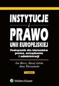 Instytucje i prawo Unii Europejskiej - 2825885598